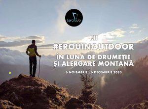 Campanie Lerato – #ErouInOutdoor // 6 noiembrie – 6 decembrie